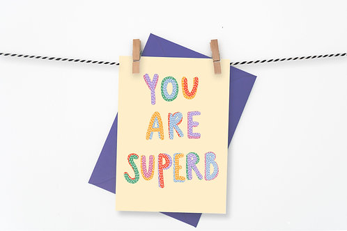 You are Superb - Yellow