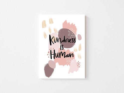 Kindness is Human