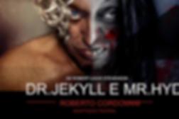 Dr_Jekylle_Mr._Hide_em_Splendore_Produções