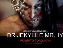 Dr_Jekylle_Mr._Hide_em_Splendore_Produçõ