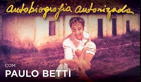 Autobiografia PAULO BETTI.jpg