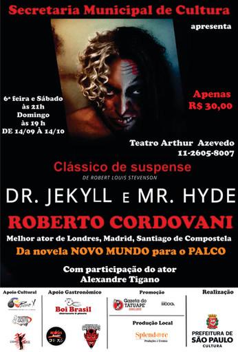 Dr. Jekyll E Mr. Hyde no @TeatroArthurAzevedo até 14 de outubro.