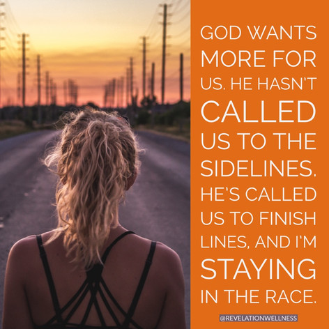 For Revelation Wellness: Will You Run the Race Set Before You?