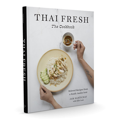 Thai Fresh: The Cookbook