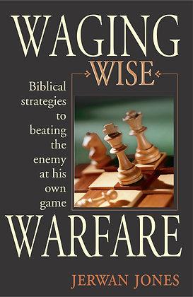 Waging Wise Warfare