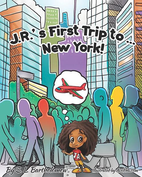 J.R.'s First Trip to... New York by Stylist B