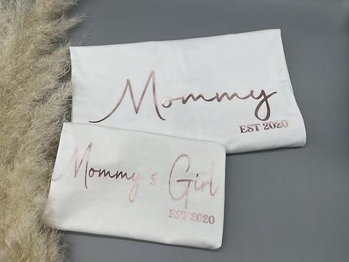 Mommy / Mommy´s Girl