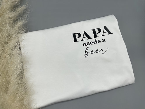 Papa needs a beer