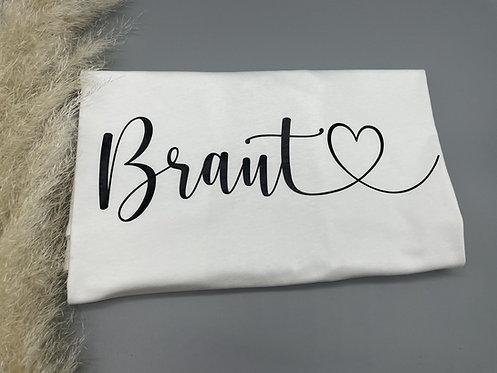 Braut <3 T-Shirt