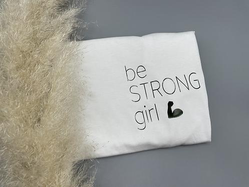 be strong girl  Croptop schwarz