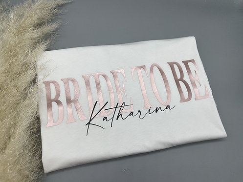 Bride (to be) 2.0 T-Shirt