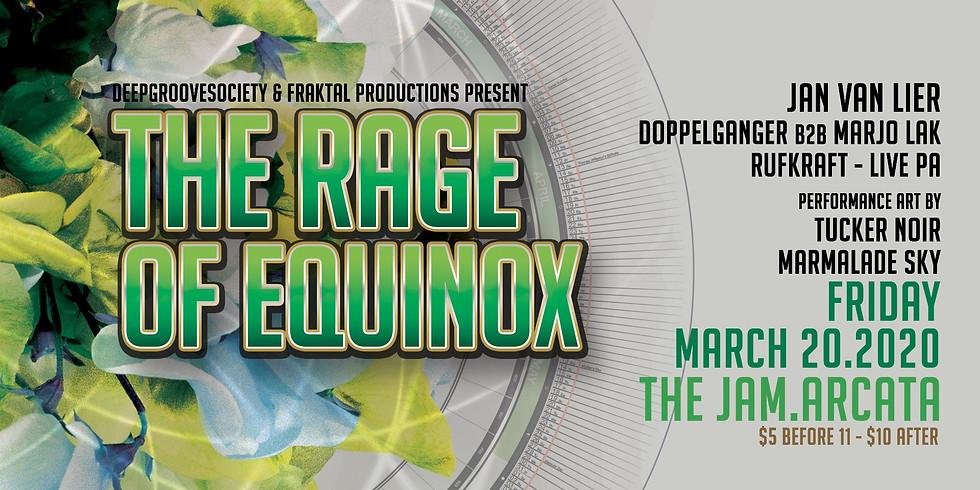The Rage of Equinox