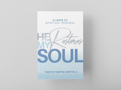 He Restores My Soul Book