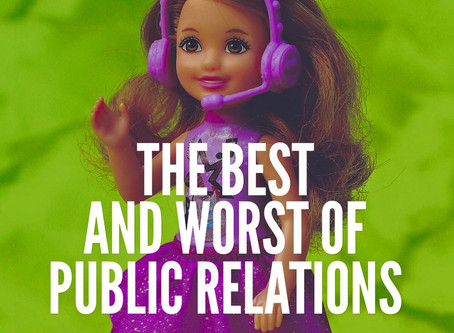 Best and Worst of Public Relations