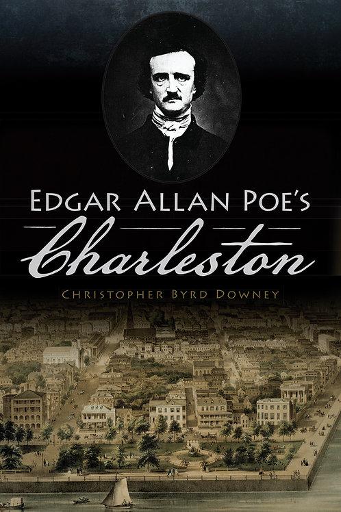 Edgar Allan Poe's Charleston