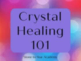crystal healing 101.png