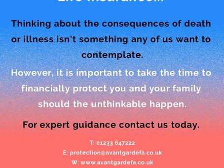 Life Insurance. Do I need it ? Kent Protection Advice