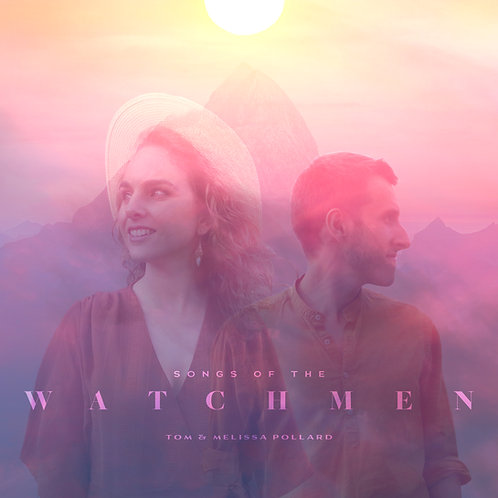 Songs of the Watchmen (2021) - CD
