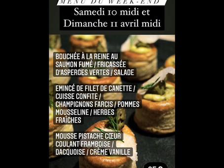 "Menu ""L'Epicurien"" du samedi 10 et dimanche 11 Avril"