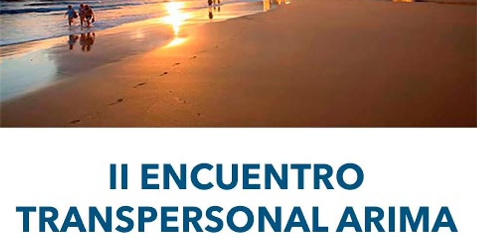 II Encuentro ARIMA TRANSPERSONAL