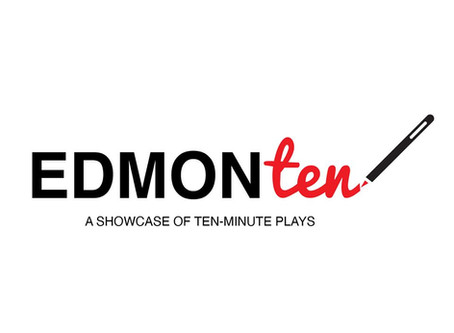 ALL THE WAY TO PLUTO at 'EDMONten' Showcase of 10 Minute Plays