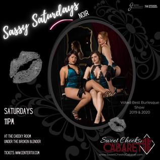 Sweet Cheeks Cabaret Sassy Saturdays