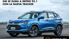 General Motors se suma a METRO 95.1 con la llegada de la nueva Tracker