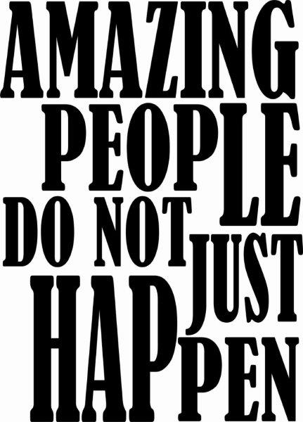 AMAZING PEOPLE DO NOT