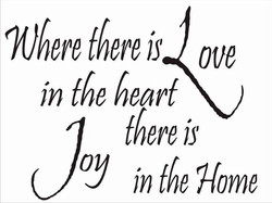 WHERE THERE IS LOVE IN THE HEART