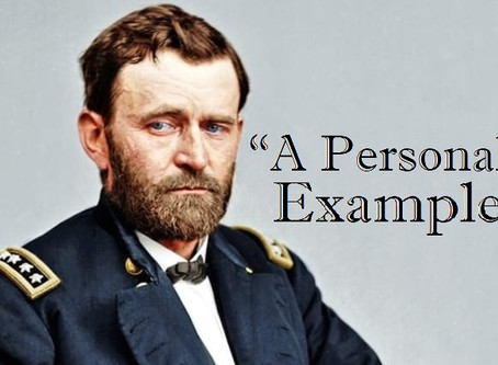 """""""A Personal Example"""" - Zachary Taylor's Influence on the Leadership Style of Ulysses S. Grant"""