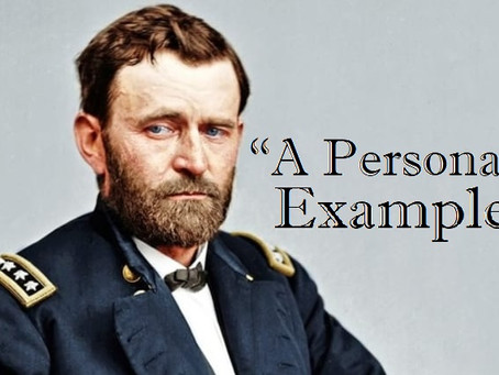 """A Personal Example"" - Zachary Taylor's Influence on the Leadership Style of Ulysses S. Grant"