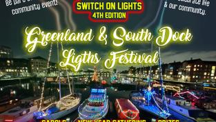South Dock & Greenland Lights Festival 2021