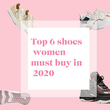 top 6 women's shoes 2020