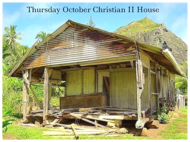 Thursday October Christian II House