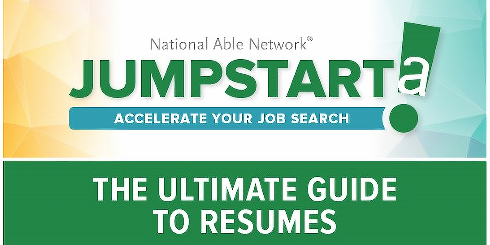 JUMPSTART! The Ultimate Guide to Resumes