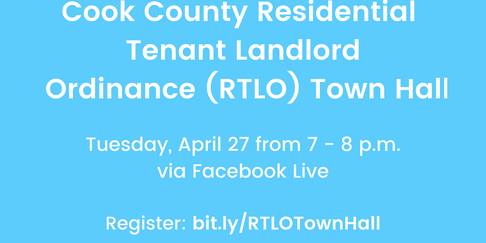 Cook County Residential Tenant Landlord Ordinance (RTLO) Town Hall
