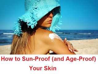 Sun Proof & Age Proof your skin