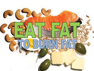EAT FAT TO BURN FAT