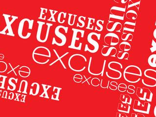 Excuses - Excuses