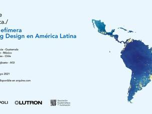 Arquine convoca./ Sesión Efímera: LIGHTING DESIGNER EN AMÉRICA LATINA