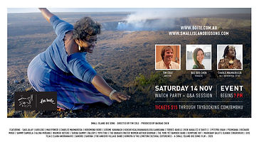 "Experience the world from the view of 100 first nations artists from around the globe through ""Small Island Big Song"" a 3-year-in-the-making film that reunites a shared ancestry of the Pacific and Indian ocean islands through song. With a live performance by Charles Maimarosia and a Q&A panel"