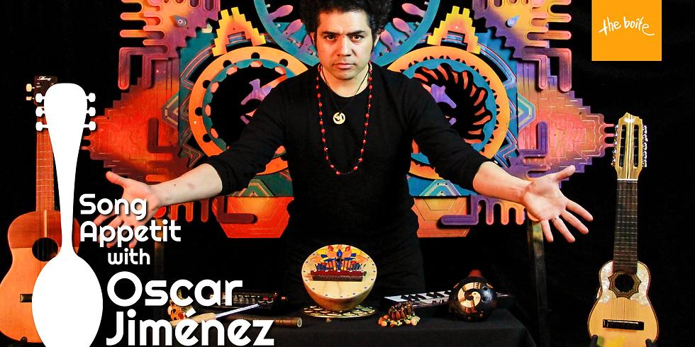 Song Appetit with Oscar Jimenez