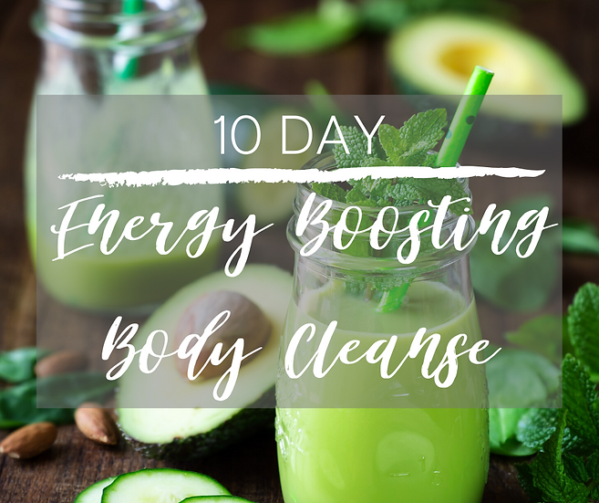 10-DAY ENERGY BOOSTING BODY CLEANSE