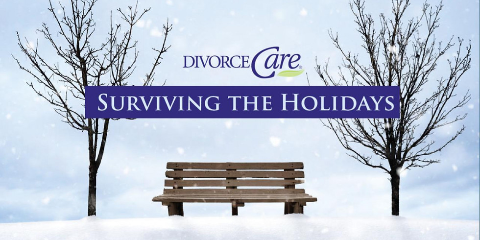 Divorce Care: Surviving the Holidays
