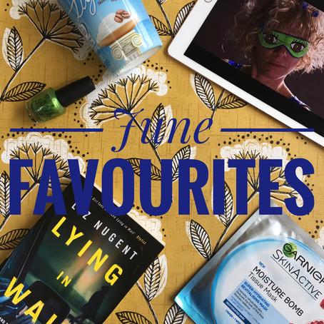 June Favourites...
