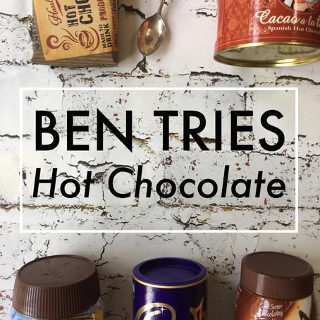 Ben Tries: Hot Chocolate