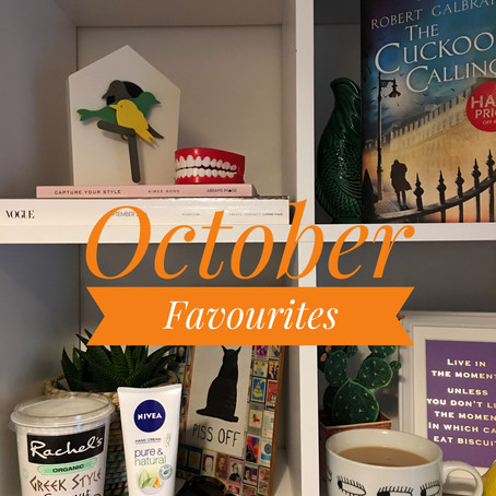 October Favourites...
