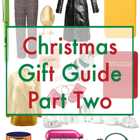 2017 CHRISTMAS GIFT GUIDE- PART TWO