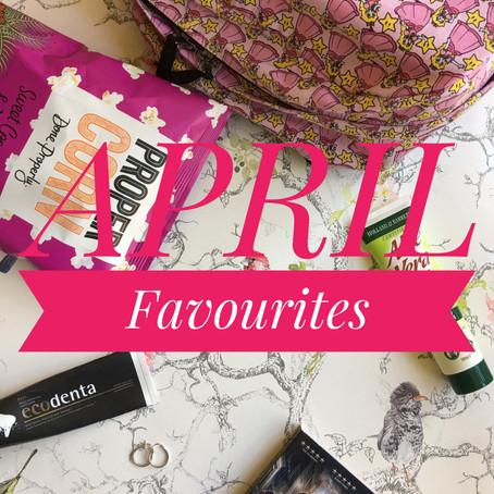 April Favourites...
