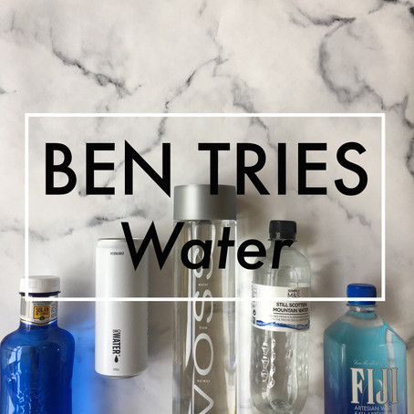 Ben Tries: Water